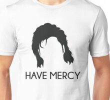 Have Mercy! - Uncle Jessie - Full House Unisex T-Shirt