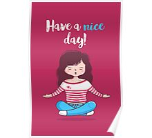 "Yoga ""Have a nice day"" Poster"