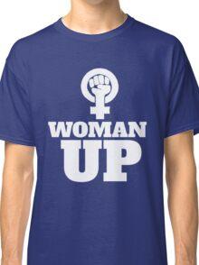 Woman UP Classic T-Shirt