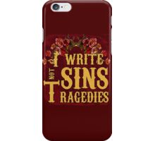 I Write Sins Not Tragedies Panic! At the Disco iPhone Case/Skin