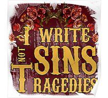I Write Sins Not Tragedies Panic! At the Disco Poster