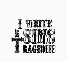 I Write Sins Not Tragedies Panic! At the Disco Unisex T-Shirt