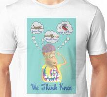 We Think Knot  Unisex T-Shirt