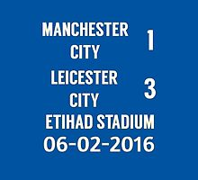 Manchester City 1-3 Leicester City - 06-02-2016 by lovesports