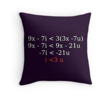 """""""i < 3 u"""" equation Throw Pillow"""