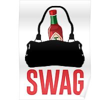 I GOT HOT SAUCE IN MY BAG, SWAG Poster