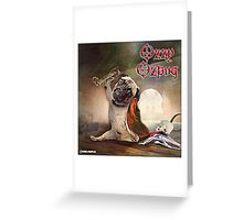 Ozzy Ozpug Greeting Card