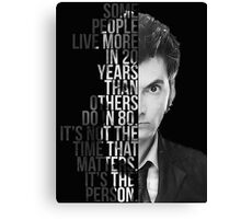 It's Not The Time That Matters It's The Person Canvas Print