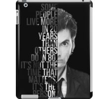 It's Not The Time That Matters It's The Person iPad Case/Skin