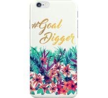 Floral #GoalDigger  iPhone Case/Skin
