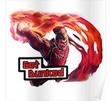 Dunk Master Darius, Get Dunked Poster