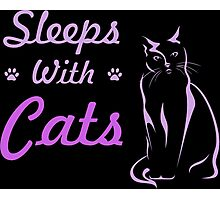 Sleeps With Cats Tshirts & Accessories  Photographic Print