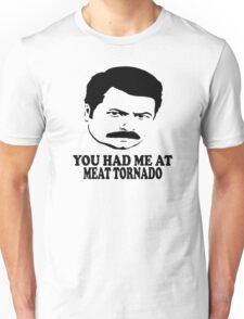 Ron Swanson You Had Me At Meat Tornado Unisex T-Shirt