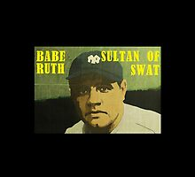 Babe Ruth - New York Yankees by TexasBarFight