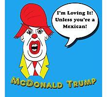 McDonald Trump Version Two Photographic Print