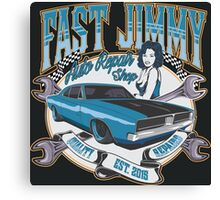 FAST JIMMY AUTO REPAIR SHOP Canvas Print