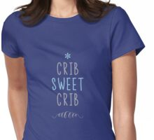 Crib Sweet Crib - Blue Womens Fitted T-Shirt
