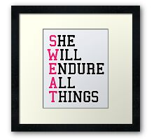 S.W.E.A.T Gym Quote Framed Print