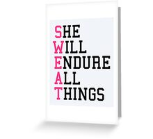 S.W.E.A.T Gym Quote Greeting Card