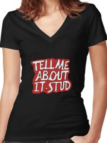 Tell Me About It, Stud Women's Fitted V-Neck T-Shirt