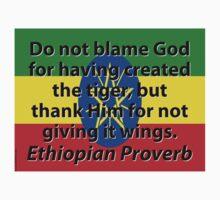 Do Not Blame God - Ethiopian Proverb Kids Clothes