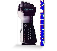 NES Power Glove - POWERPLAY Greeting Card