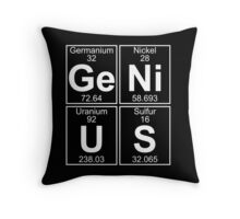 Ge-Ni-U-S (genius) Throw Pillow