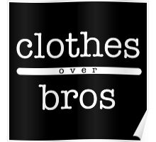 clothes over bros Poster