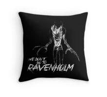 We Don't Go To Ravenholm (Light) Throw Pillow