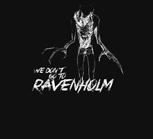 We Don't Go To Ravenholm (Light) Unisex T-Shirt