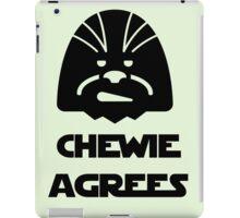 Chewie agrees iPad Case/Skin