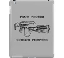 Peace Through Superior Firepower iPad Case/Skin
