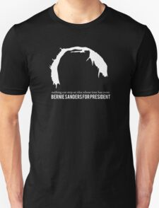 Bernie Sanders for President - Nothing can stop an idea whose time has come T-Shirt