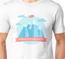 Conquer heights Unisex T-Shirt