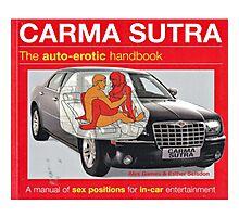 Carma Sutra  Photographic Print