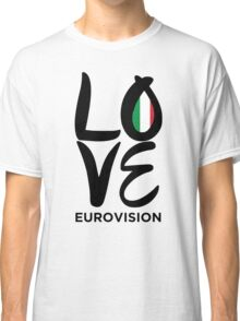 LOVE Eurovision [Italy] Classic T-Shirt