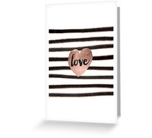Modern love typography rose gold hearts stripes  Greeting Card