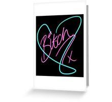 B*tch - Heart Print Greeting Card