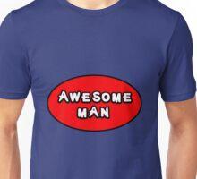 Hero, Heroine, Superhero, Awesome Man Unisex T-Shirt