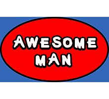 Hero, Heroine, Superhero, Awesome Man Photographic Print