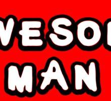 Hero, Heroine, Superhero, Awesome Man Sticker