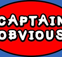 Captain Obvious by Kreativista
