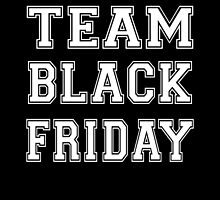Team Black Friday by RodeoDesign