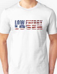 Low Energy Loser T-Shirt