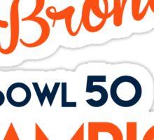 Broncos Super Bowl 50 Champions Sticker