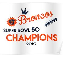 Broncos Super Bowl 50 Champions Poster