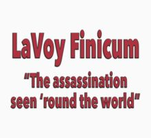 "LaVoy Finicum ""The assassination seen 'round the world"" Kids Clothes"
