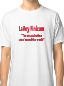 """LaVoy Finicum """"The assassination seen 'round the world"""" Classic T-Shirt"""