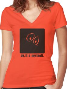 It`s my fault Women's Fitted V-Neck T-Shirt