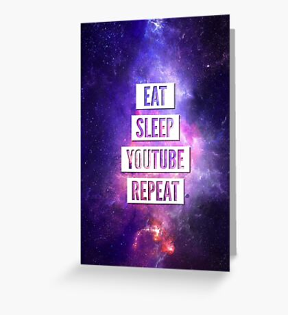 Eat Sleep YouTube Repeat Greeting Card